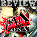 [REVIEW] Persona 4 Arena