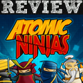 [REVIEW] Atomic Ninjas