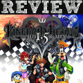[REVIEW] Kingdom Hearts HD 1.5 ReMix
