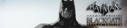 Batman Arkham Origins Blackgate Deluxe Edition Xbox LIVE Arcade Banner